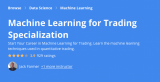 Machine Learning for Trading Specialization